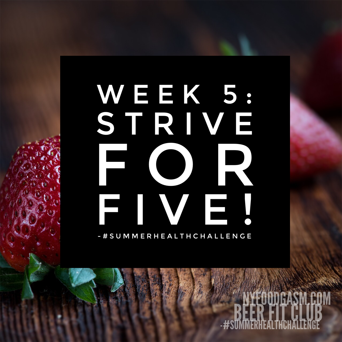Strive For Five: Why And How To Get Five Servings Of Fruits And Vegetables Per Day!
