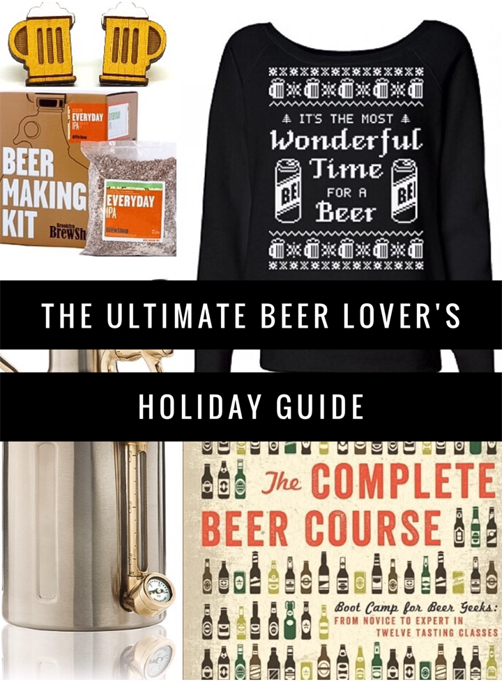 Ultimate Beer Lover's Holiday Guide